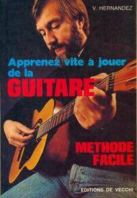 Apprenez vite à jouer de la guitare - V Hernandez - Livre