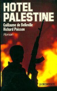 Hôtel Palestine - Guillaume Poisson - Livre