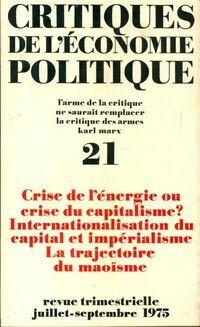 Critiques de l'économie politique n°21 - Collectif - Livre
