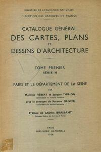 Catalogue général des cartes, plans et dessins d'architecture Tome I série N - Collectif - Livre