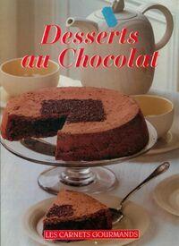 Desserts au chocolat - Nathalie Le Foll - Livre