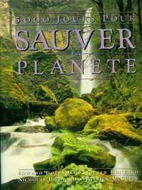 5000 jours pour sauver la planète - Edward Goldsmith - Livre