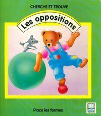 Cherche et trouve les oppositions - Collectif - Livre