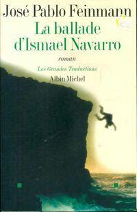 La ballade d'Ismael Navarro - José Pablo Feinmann - Livre