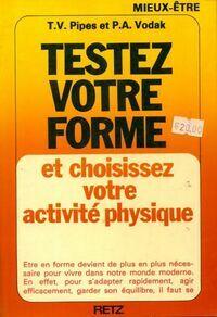 Testez votre forme et choisissez votre activité physique - T V Pipes - Livre