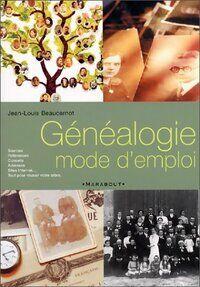 Généalogie. Mode d'emploi - Jean-Louis Beaucarnot - Livre