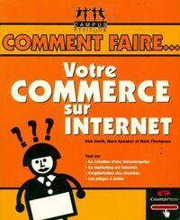 Votre commerce sur internet - Rob Smith - Livre