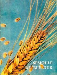 Semoule de blé dur - Collectif - Livre