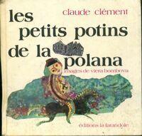 Les petits potins de la Polana - Claude Clément - Livre