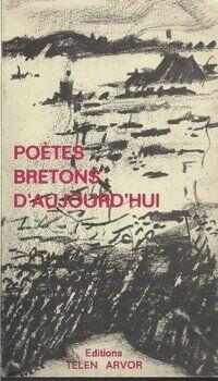 Poètes bretons d'aujourd?hui - Collectif - Livre