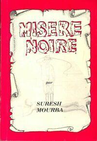 Misère noire - Suresh Mourba - Livre