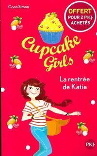 Cupcake girls Tome I : La rentrée de Katie - Coco Simon - Livre