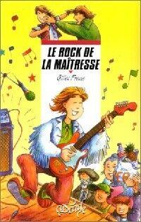 Le rock de la maîtresse - Gilles Fresse - Livre