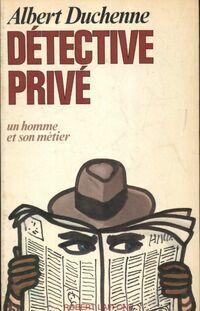 Détective privé - Albert Duchenne - Livre