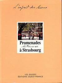 Promenades littéraires à Strasbourg - Marie-Christine Périllon - Livre
