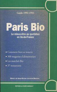 Paris bio 1992/1993 - Benoit Laflèche-Braschi - Livre