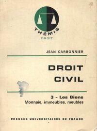 Droit civil Tome III : Les biens - Jean Carbonnier - Livre