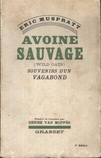 Avoine sauvage (wild oats) souvenirs d'un vagabond - E. Vaillé - Livre
