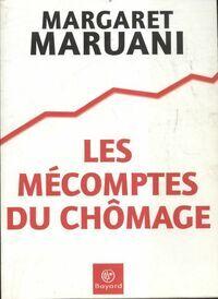 Les mécomptes du chômage - Margaret Maruani - Livre