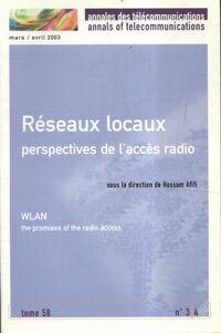 Annales des télécommunications Tome 58 n°3/4 : Réseaux locaux - Collectif - Livre