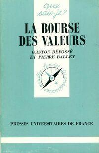 La bourse des valeurs - Gaston Défossé - Livre