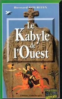 Le kabyle de l'ouest - Bernard Gouritin - Livre