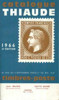 Catalogue Thiaude de timbres-poste 1966 - Jean Milhes - Livre