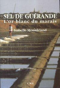 Sel de Guérande - Isabelle Montdriand - Livre