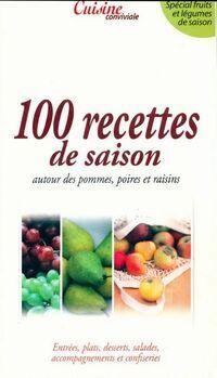 100 recettes de saison cuisine conviviale - Collectif - Livre