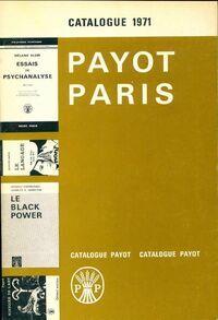 Catalogue Payot 1971 - XXX - Livre