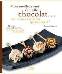 Meilleur ami s appelle chocolat... - Emmanuele Vasseur - Livre