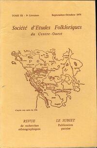 Société d'études folkloriques du Centre-Ouest Tome IX : 5e livraison - Collectif - Livre