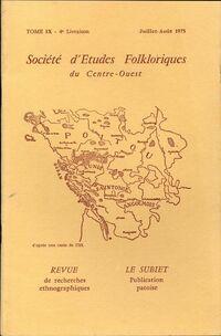 Société d'études folkloriques du Centre-Ouest Tome IX : 4e livraison - Collectif - Livre