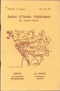 Société d'études folkloriques du Centre-Ouest Tome IX : 1re livraison - Collectif - Livre