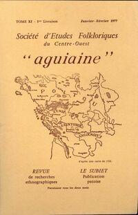 Société d'études folkloriques du Centre-Ouest Tome XI : 1re livraison - Collectif - Livre