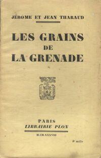 Les grains de la grenade - Jean Tharaud - Livre