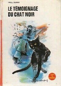 Le témoignage du chat noir - Paul Berna - Livre