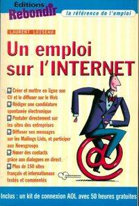 Un emploi sur l'internet - Laurent Loiseau - Livre
