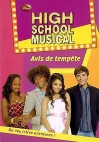 High school musical Tome IX : Avis de tempête - N. B. Grace - Livre