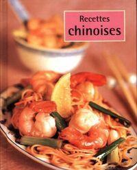 Recettes chinoises - Collectif - Livre