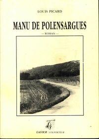 Manu de Polensargues - Louis Picard - Livre