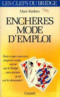 Enchères, mode d'emploi - Marc Kerlero - Livre