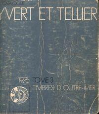 Catalogue Yvert et Tellier 1976 Tome III : Timbres d'outre mer - Yvert & Tellier - Livre