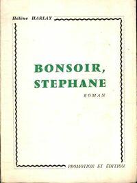 Bonsoir, Stéphane - Hélène Harlay - Livre
