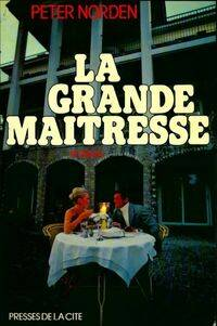 La grande maîtresse - Peter Norden - Livre