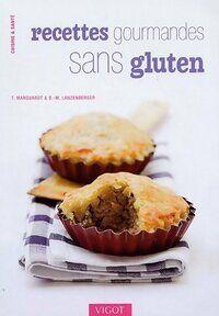 Recettes gourmandes sans gluten - Trudel Marquardt - Livre
