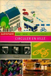 Circuler en ville - Michel Da Costa Goncalves - Livre