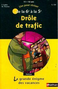 Drôle de trafic - Florence Cadier - Livre