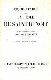 Commentaire sur la règle de Saint Benoît - Paul Delatte - Livre