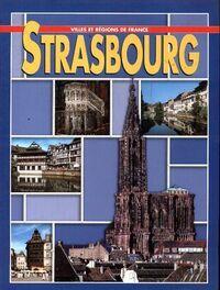 Strasbourg - Annamaria Giusti - Livre